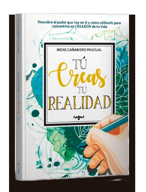 libro tu creas tu realidad